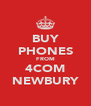 BUY PHONES FROM 4COM NEWBURY - Personalised Poster A4 size