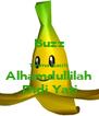 Buzz  Terima Kasih Alhamdullilah Didi Yati - Personalised Poster A4 size
