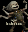 bye babosos - Personalised Poster A4 size