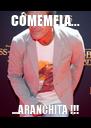 CÓMEMELA... ...ARANCHITA !!! - Personalised Poster A4 size