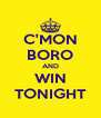 C'MON BORO AND WIN TONIGHT - Personalised Poster A4 size