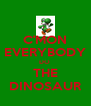 C'MON EVERYBODY DO  THE DINOSAUR - Personalised Poster A4 size