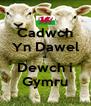 Cadwch Yn Dawel a Dewch i Gymru - Personalised Poster A4 size