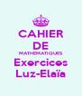 CAHIER DE MATHEMATIQUES Exercices Luz-Elaïa - Personalised Poster A4 size