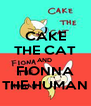 CAKE THE CAT AND  FIONNA THE HUMAN - Personalised Poster A4 size