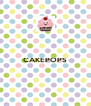 CAKEPOPS   - Personalised Poster A4 size