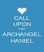 "CALL UPON ""Calm"" ARCHANGEL HANIEL - Personalised Poster A4 size"