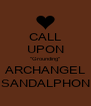 "CALL UPON ""Grounding"" ARCHANGEL SANDALPHON - Personalised Poster A4 size"