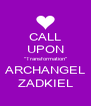 "CALL UPON ""Transformation"" ARCHANGEL ZADKIEL - Personalised Poster A4 size"
