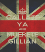 CALLATE YA AND MUERETE GILLIAN - Personalised Poster A4 size