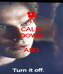 CALM DOWN  AND  - Personalised Poster A4 size