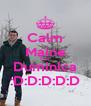 Calm  Maine   Este   Duminica  :D:D:D:D:D - Personalised Poster A4 size