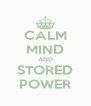 CALM MIND AND STORED POWER - Personalised Poster A4 size