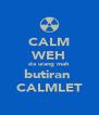CALM WEH da urang mah butiran  CALMLET - Personalised Poster A4 size
