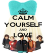 CALM YOURSELF AND LOVE 1D - Personalised Poster A4 size
