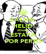 CALMA  HELIO RENAN ESTARA POR PERTO - Personalised Poster A4 size