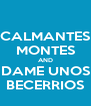 CALMANTES MONTES AND DAME UNOS BECERRIOS - Personalised Poster A4 size