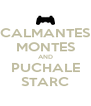 CALMANTES MONTES AND PUCHALE STARC - Personalised Poster A4 size