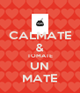 CALMATE & TOMATE UN MATE - Personalised Poster A4 size