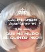 CALMEISHON Apartame el 19 de Junio QUE ME MUDO AL QUINTO PISO!!! - Personalised Poster A4 size