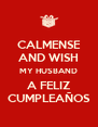 CALMENSE AND WISH MY HUSBAND A FELIZ CUMPLEAÑOS - Personalised Poster A4 size