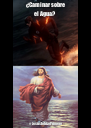 ¿Caminar sobre el Agua? #JesúslohizoPrimero - Personalised Poster A4 size