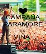 CAMPAÑA PARAMORE EN VIÑA  2013 - Personalised Poster A4 size