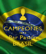 CAMPEONES 12-13 Bar Pasión BRASIL - Personalised Poster A4 size