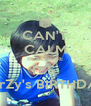 CAN'T CALM BEACAUSE IT'S  NarZy's BIRTHDAY - Personalised Poster A4 size