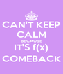 CAN'T KEEP CALM BECAUSE IT'S f(x) COMEBACK - Personalised Poster A4 size
