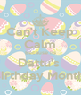 Can't Keep Calm Because Its Dattu's  Birthday Month  - Personalised Poster A4 size