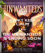 CAN'T KEEP CALM CUS THE UNWANTEDS  IS ENDING SOON - Personalised Poster A4 size