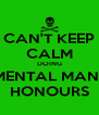 CAN'T KEEP CALM DOING ENVIRONMENTAL MANAGEMENT HONOURS - Personalised Poster A4 size