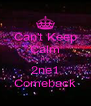 Can't Keep Calm It's 2ne1 Comeback - Personalised Poster A4 size