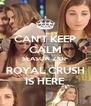 CAN'T KEEP CALM SEASON 2 OF ROYAL CRUSH IS HERE - Personalised Poster A4 size