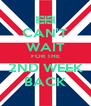 CAN'T WAIT FOR THE 2ND WEEK BACK - Personalised Poster A4 size