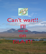 Can't wait!! I'll soon be on ISLAY!! - Personalised Poster A4 size
