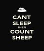 CANT SLEEP THEN COUNT SHEEP - Personalised Poster A4 size