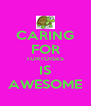 CARING FOR TORTOISES IS AWESOME - Personalised Poster A4 size