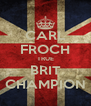 CARL FROCH TRUE BRIT CHAMPION - Personalised Poster A4 size