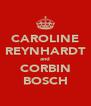 CAROLINE REYNHARDT and CORBIN BOSCH - Personalised Poster A4 size