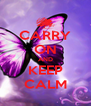 CARRY ON AND KEEP CALM - Personalised Poster A4 size