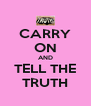 CARRY ON AND TELL THE TRUTH - Personalised Poster A4 size