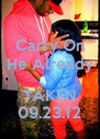 Carry On He Already  TAKEN 09.23.12 - Personalised Poster A4 size