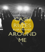 CASH RULES EVERYTHING AROUND ME - Personalised Poster A4 size