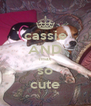 cassie AND max so cute - Personalised Poster A4 size