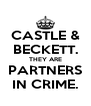 CASTLE & BECKETT. THEY ARE PARTNERS IN CRIME. - Personalised Poster A4 size