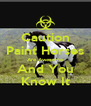 Caution Paint Horses Are Awesome And You Know It - Personalised Poster A4 size