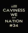CAVINESS WE EAT NATION #34 - Personalised Poster A4 size