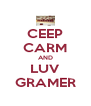 CEEP CARM AND LUV GRAMER - Personalised Poster A4 size